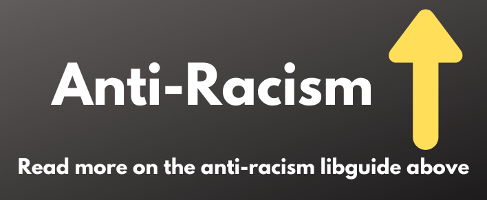 anti-racism_libguide_link_above