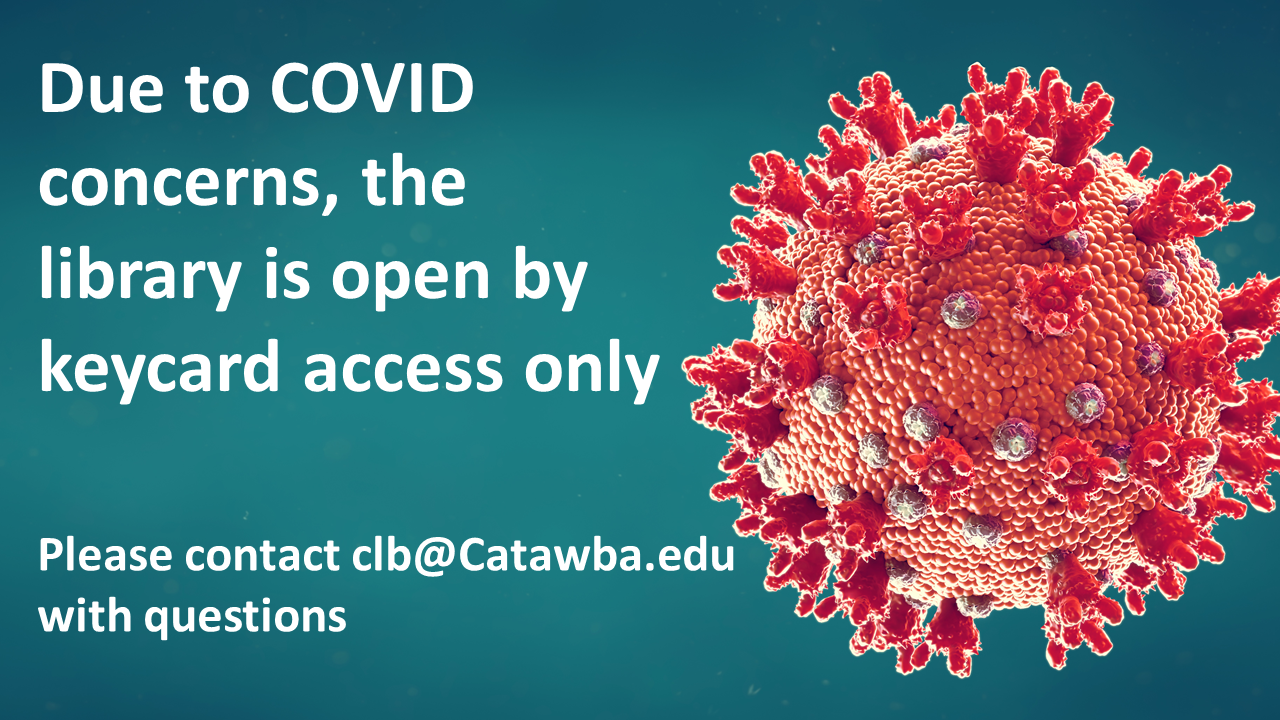 Open_by_keycard_only_Contact_clb@catawba.edu_with_questions